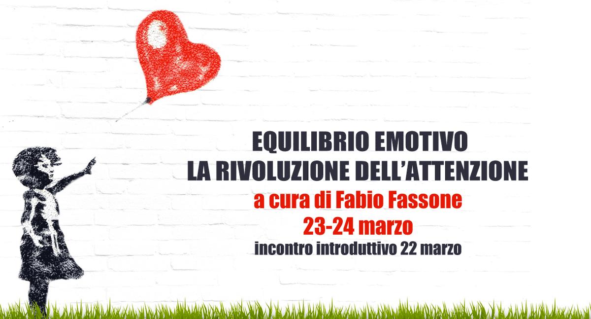 la rivoluzione dell'attenzione con Fabio Fassone: corso dal 22 al 24 marzo